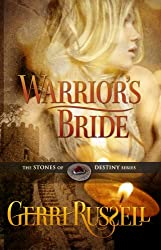 Warrior's Bride (The Stones of Destiny Series Book 2)