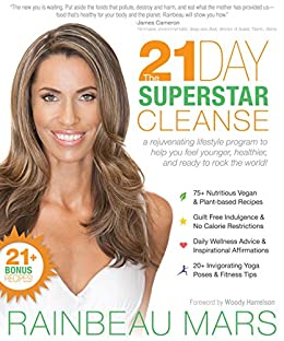 The 21 day superstar cleanse a rejuvenating lifestyle program to the 21 day superstar cleanse a rejuvenating lifestyle program to help you feel younger fandeluxe Gallery