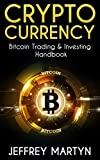 img - for Cryptocurrency: Bitcoin Trading & Investing Handbook (Blockchain, Mining, Investing, Sell Bitcoins, Buy Bitcoins, Investing strategies, Cryptoassets, Bitcoin Wallets) book / textbook / text book