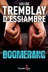 Boomerang par Tremblay-d'Essiambre