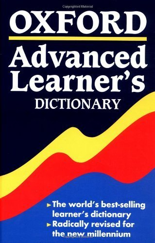 Oxford Advanced Learner's Dictionary: Of Current English by A. S. Hornby (2000-06-01)