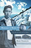 Manzanar to Mount Whitney, Hank Umemoto, 1597142026