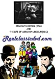 ABRAHAM LINCOLN (1930) and THE LIFE OF ABRAHAM LINCOLN (1915)