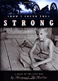 How I Found the Strong, Margaret McMullan, 061835008X