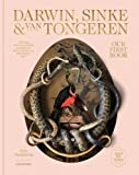 img - for Our First Book - Fine Taxidermy: By Darwin, Sinke & van Tongeren book / textbook / text book