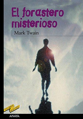 El forastero misterioso (Clásicos - Tus Libros-Selección) (Spanish Edition)