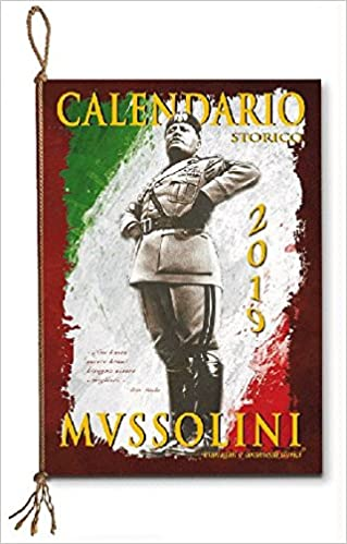 Calendario Di Meo 2020.Amazon It Calendario Storico Mussolini 2019 Aa Vv