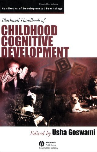 Blackwell Handbook of Childhood Cognitive Development (Wiley Blackwell Handbooks of Developmental Psychology 5) (The Wiley Blackwell Handbook Of Family Psychology)