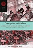 img - for Corruption and Reform: Lessons from America's Economic History (National Bureau of Economic Research Conference Report) book / textbook / text book