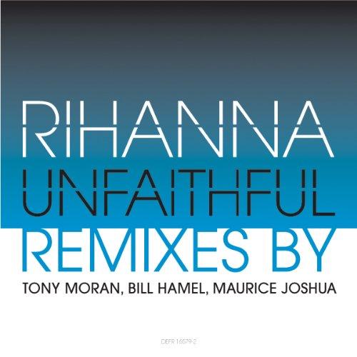 Unfaithful (Tony Moran Club Mix)