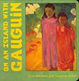 On an Island with Gauguin, Julie Merberg and Suzanne Bober, 0811857115
