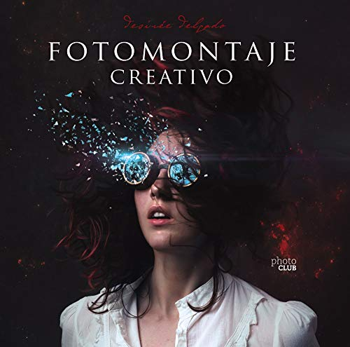 Fotomontaje creativo (Photoclub) por Desirée Delgado