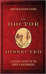 Amazon Com The Doctor Dissected A Cultural Autopsy Of border=