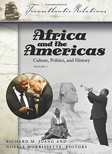Africa and the Americas [3 volumes]: Culture, Politics, and History (Transatlantic Relations)