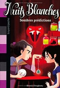 "Afficher ""Nuits blanches n° 3 Sombres prédictions"""