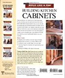Building Kitchen Cabinets: Tauntons BLP: Expert Advice from Start to Finish (Tauntons Build Like a Pro)