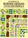 Border Designs Cut & Use Stencils (Dover Stencils)