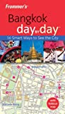 Frommer's Bangkok Day by Day, Colin Hinshelwood, 174216854X