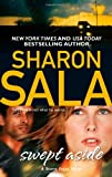 Swept Aside, Sharon Sala, 0778328023