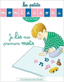 Book Les petits Montessori - Je lis mes premiers mots - de 4 a 7 ans (French Edition)