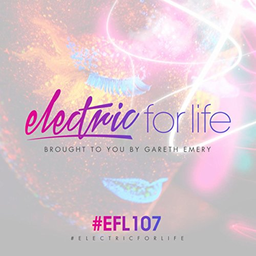 Electric For Life Episode 107