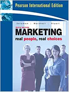 marketing real people real choices 4th edition solomon marshall This item: marketing: real people, real choices, fourth canadian edition (4th edition) by michael r solomon paperback cdn$ 16910 only 3 left in stock (more on the way) ships from and sold by amazonca.