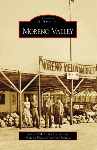 Moreno Valley (Images of America: - In Moreno Stores Valley