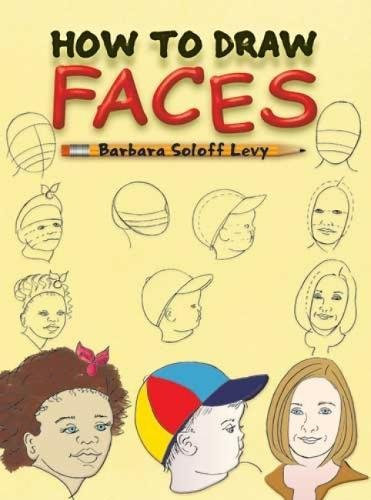 How to Draw Faces (Dover How to Draw) (Drawing Cartoon Faces)