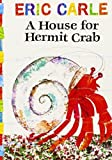 House for Hermit Crab (The World of Eric Carle) by Eric Carle (2004-07-01)