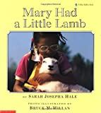 Mary Had a Little Lamb, Sarah Josephbuell Hale, 0590437747