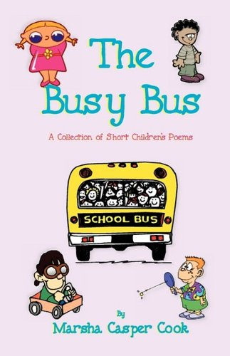 The Busy Bus - A Collection of Short Children's Poems ebook
