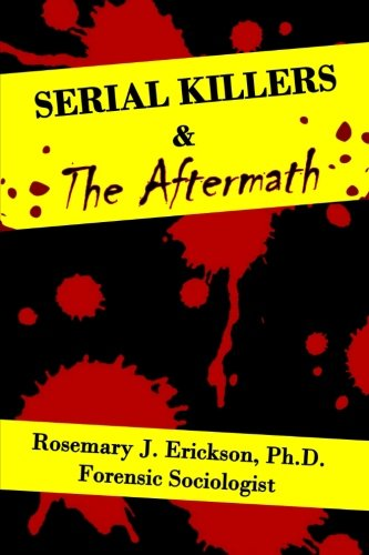 Serial Killers and the Aftermath pdf epub