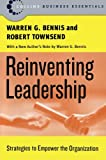 Reinventing Leadership, Warren G. Bennis and Robert Townsend, 0060820527