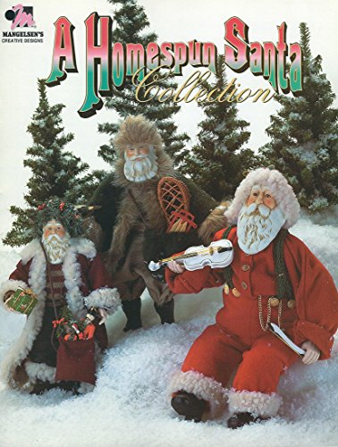 Homespun Santa - A Homespun Santa Collection