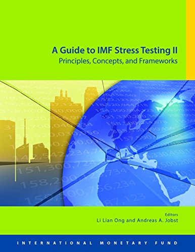 A Guide to IMF Stress Testing II: Principles, Concepts and ()