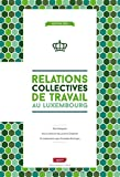 Relations Collectives de Travail au Luxembourg