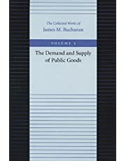 The Demand and Supply of Public Goods