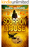 Scorpion House (A Lacy Glass Archaeology Mystery Book 1)