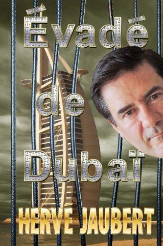 Evade de Dubai  [Jaubert, Herve] (Tapa Blanda)