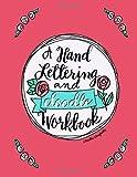 A Hand Lettering & Doodle Workbook