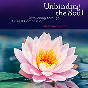 Unbinding the Soul Audiobook