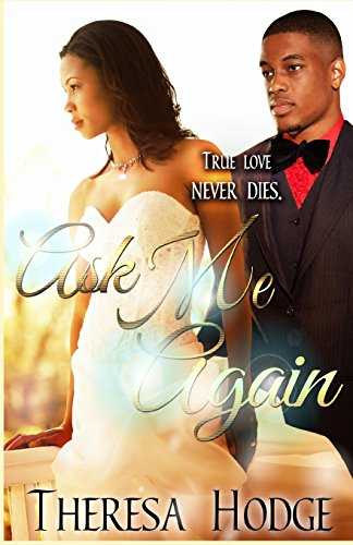 Ask Me Again (Second Chance) (Volume 1)