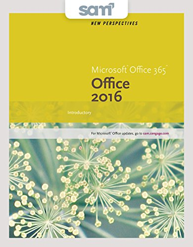 Bundle: New Perspectives Microsoft Office 365 & Office 2016: Introductory, Loose-leaf Version + SAM 365 & 2016 Assessments, Trainings, and Projects with 1 MindTap Reader Multi-Term Printed Access Card by Cengage Learning