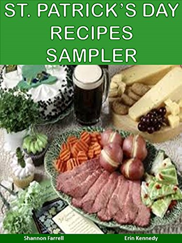 St. Patrick's Day Recipes Sampler (Holiday Entertaining) by [Farrell, Shannon, Kennedy, Erin]