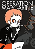 Operation Margarine, Katie Skelly, 1935233262