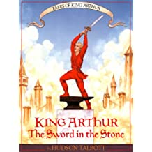 King Arthur: The Sword in the Stone (Tales of King Arthur)