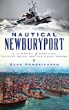 img - for Nautical Newburyport: A History of Captains, Clipper Ships and the Coast Guard book / textbook / text book