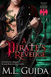 A Pirate's Revenge: Legends of the Soaring Phoenix: Vampire Pirates: Pirate Dragon Shape Shifter with a Witch Mate (volume 2)