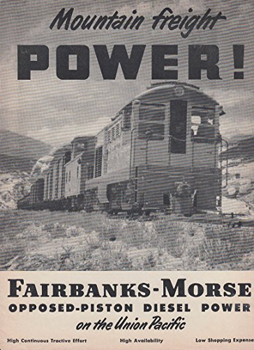 Mountain Freight Power! Fairbanks-Morse Diesel on Union Pacific RR ad 1950 ()