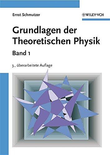 Grundlagen der Theoretischen Physik